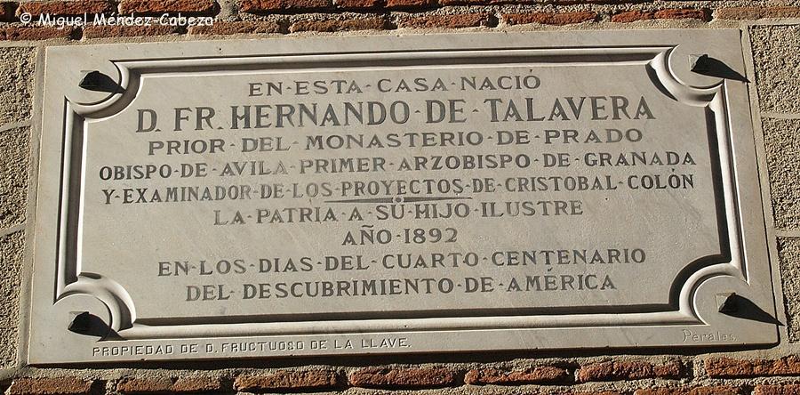 Placa de su centenario en la que según es tradición nació Fray Hernando de talavera