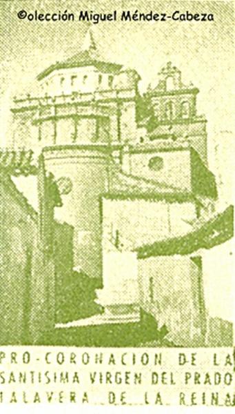 Monasterio Jerónimo de Santa catalina en un cupón de los años 50 pro coronación de la Virgen del Prado